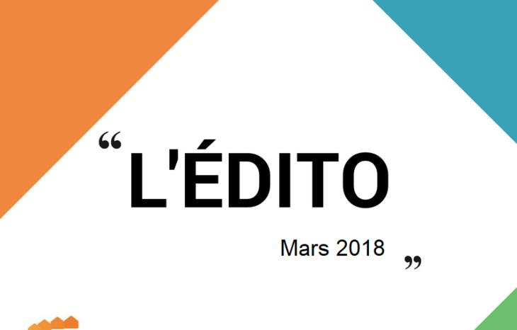 L'édito du président de la FEMASNORD – Mars 2018