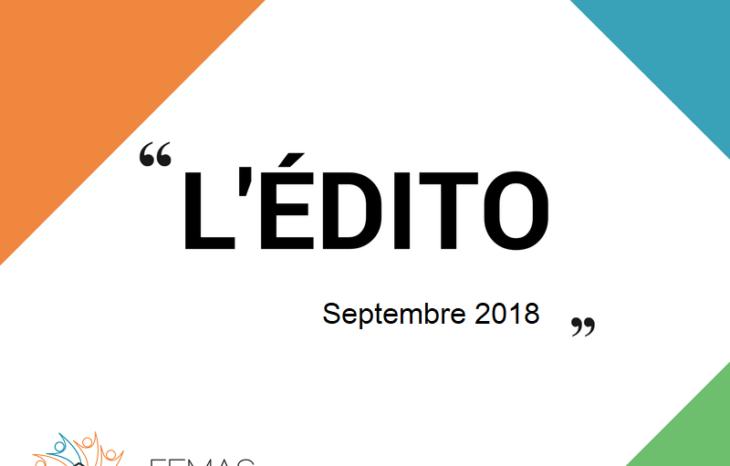 L'édito du Président de la FEMAS Hauts-de-France – Septembre 2018