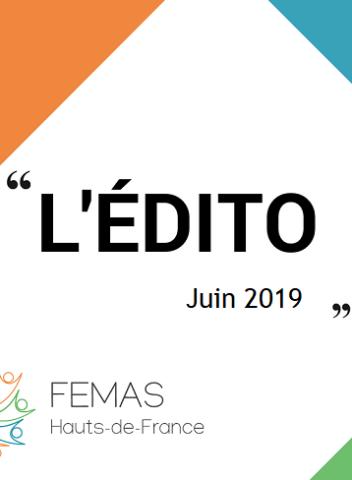 L'édito du Président – Juin 2019