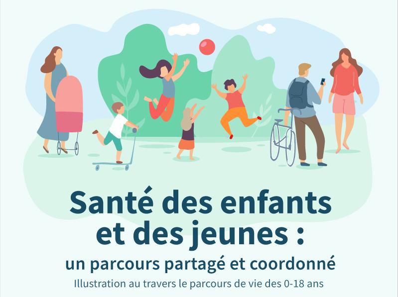 Santé des enfants et des jeunes : un parcours partagé et coordonné